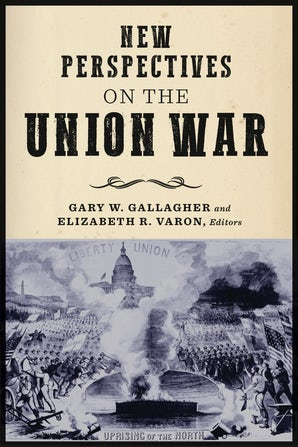New Perspectives on the Union War Paperback  by Gary W. Gallagher