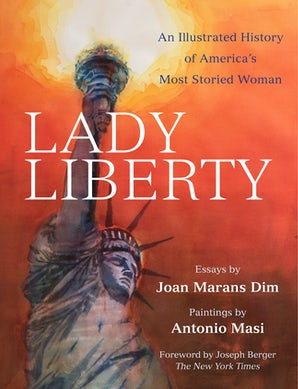 Lady Liberty Hardcover  by Joan Marans Dim