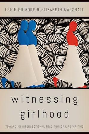 Witnessing Girlhood