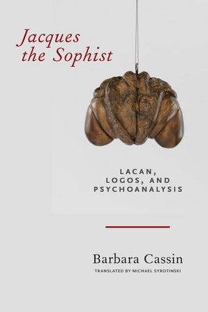 Jacques the Sophist Paperback  by Barbara Cassin