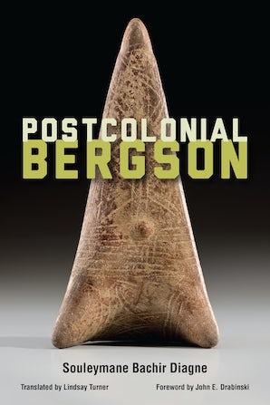Postcolonial Bergson