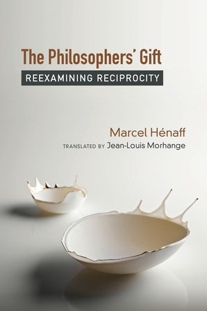 The Philosophers' Gift Paperback  by Marcel Hénaff