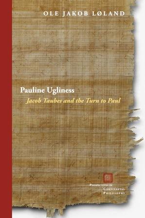 Pauline Ugliness Paperback  by Ole Jakob Løland