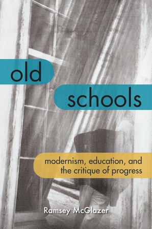 Old Schools Paperback  by Ramsey McGlazer