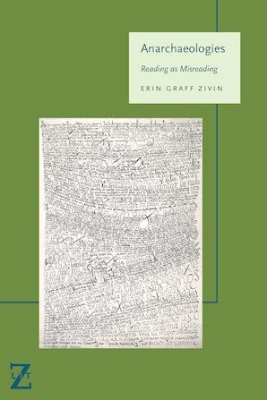 Anarchaeologies Paperback  by Erin Graff Zivin
