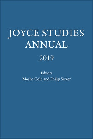 Joyce Studies Annual 2019 Hardcover  by Philip T. Sicker