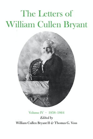 The Letters of William Cullen Bryant eBook  by William Cullen Bryant, II