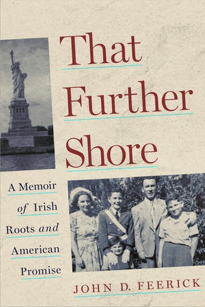 That Further Shore Hardcover  by John D. Feerick