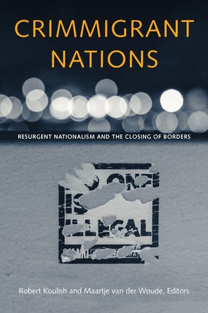 Crimmigrant Nations Paperback  by Robert Koulish