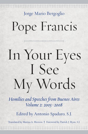In Your Eyes I See My Words Hardcover  by Pope Francis