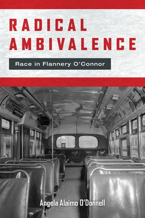 Radical Ambivalence Paperback  by Angela Alaimo O'Donnell