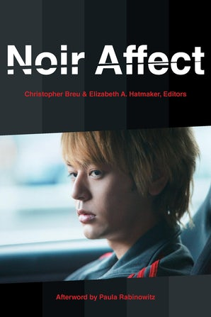 Noir Affect Paperback  by Christopher Breu