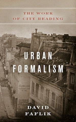 Urban Formalism Paperback  by David Faflik