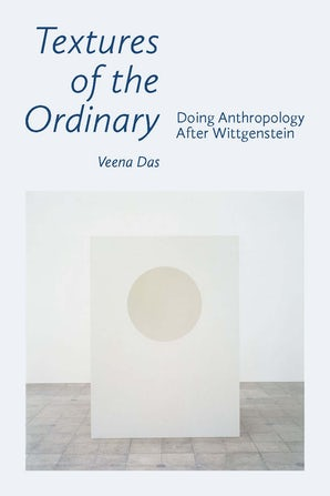 Textures of the Ordinary Paperback  by Veena Das