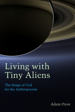 Living with Tiny Aliens Paperback  by Adam Pryor