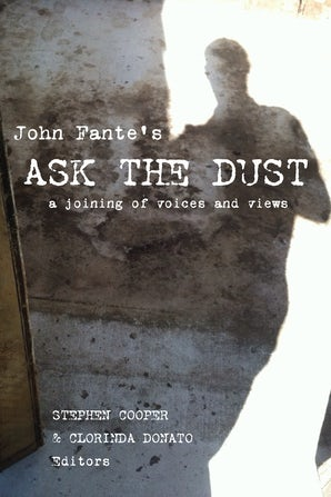 John Fante's Ask the Dust Paperback  by Stephen Cooper