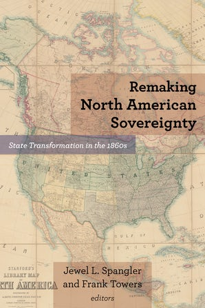 Remaking North American Sovereignty