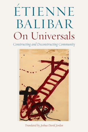 On Universals Paperback  by Étienne Balibar