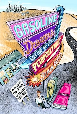 Gasoline Dreams Paperback  by Simon Orpana