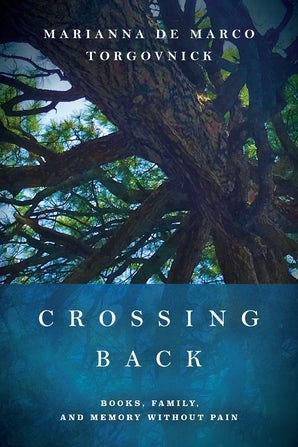 Crossing Back Hardcover  by Marianna De Marco Torgovnick