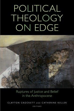 Political Theology on Edge Paperback  by Clayton Crockett