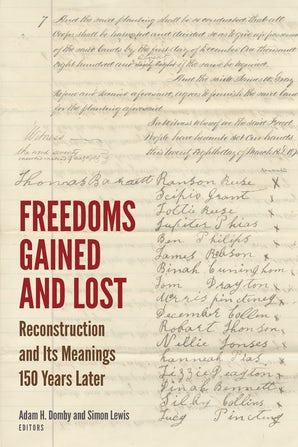 Freedoms Gained and Lost Paperback  by Adam H. Domby