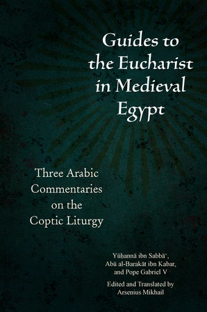 Guides to the Eucharist in Medieval Egypt