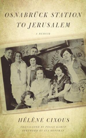 Osnabrück Station to Jerusalem Paperback  by Hélène Cixous