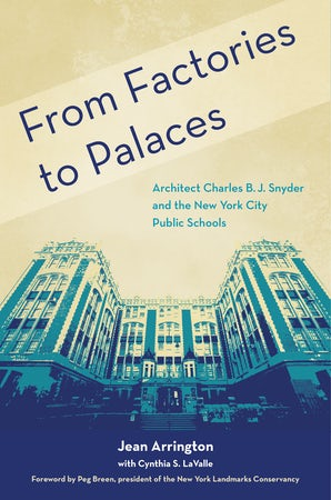 From Factories to Palaces Hardcover  by Jean Arrington